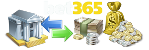 Bet365 Deposits and Withdraws